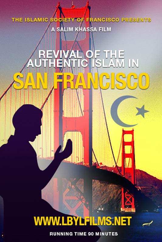 Revival of The Authentic Islam in San Francisco