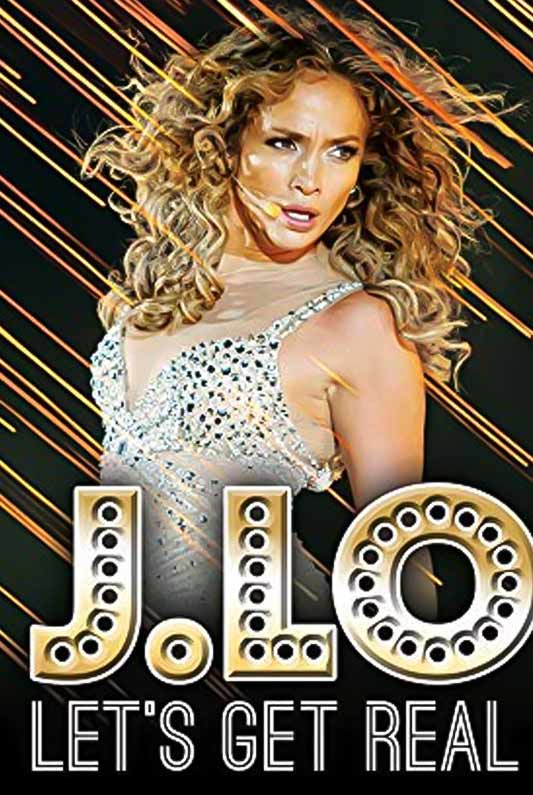 JLO: Let's Get Real