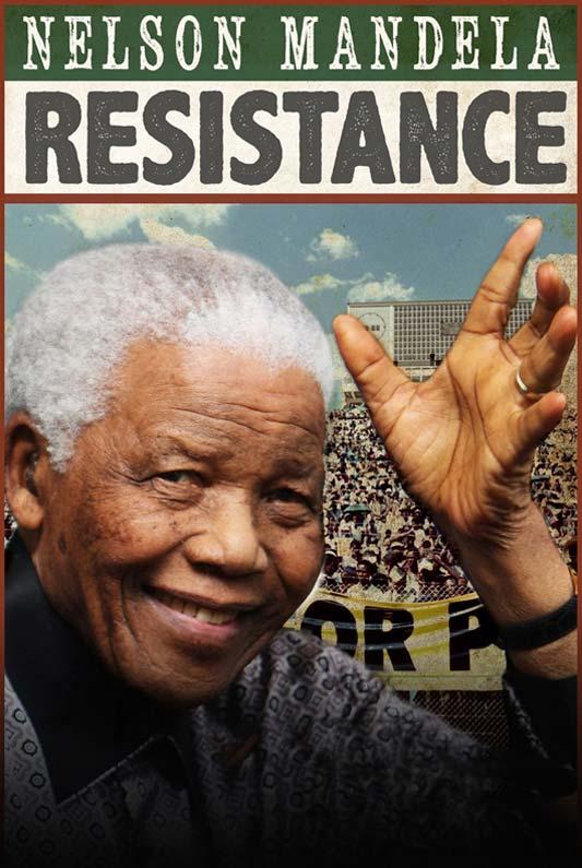 Resistance – Nelson Mandela